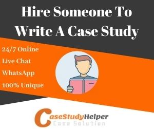 Hire Someone To Write A Case Study